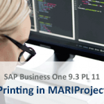 Printing in MARIProject SAP business One 9.3 PL 11